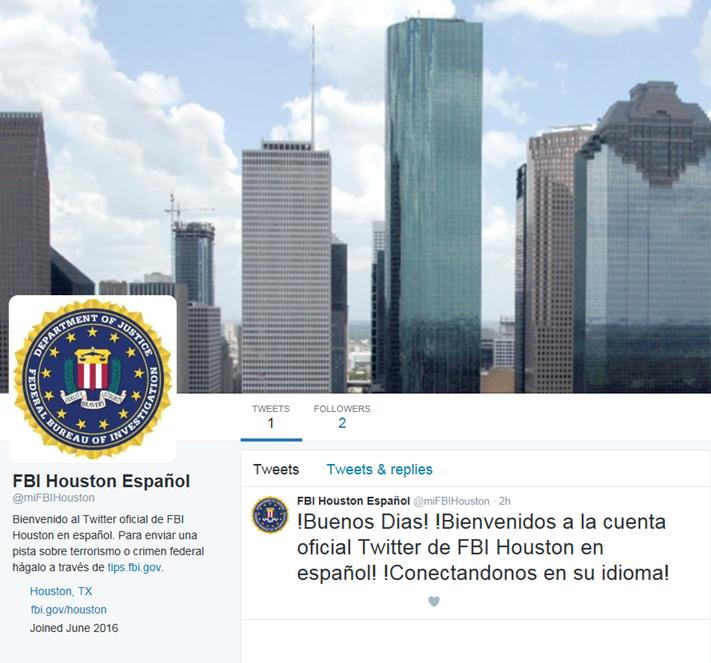 Find It Houston: FBI Houston Launches Spanish Twitter Handle @miFBIHouston