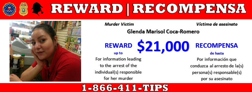 The FBI Washington Field Office, Prince William County Police Department, and Prince William County Crime Solvers announced a campaign to develop further leads in the 2014 murder of Glenda Marisol Coca-Romero in Woodbridge, Virginia.