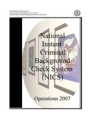 2007 NICS Operations Report