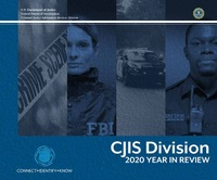 CJIS Division: 2020 Year in Review