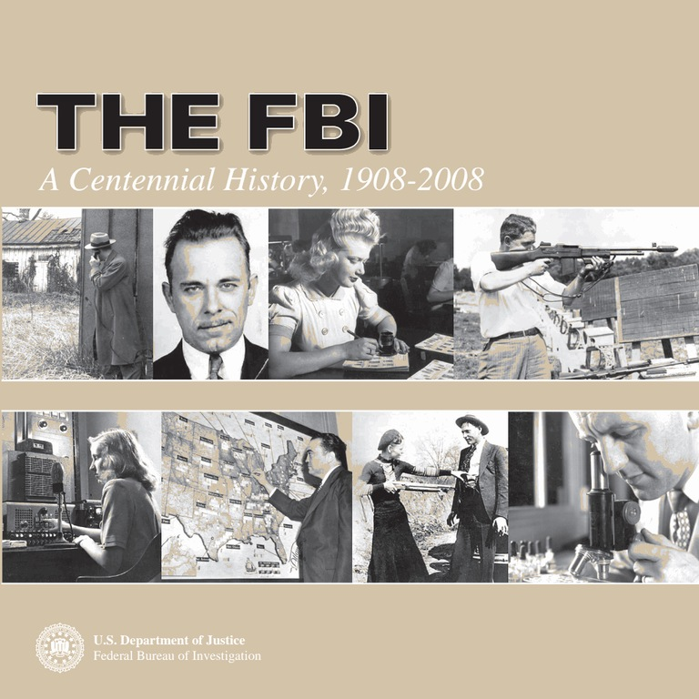 The FBI: A Centennial History, 1908-2008