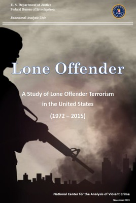 Lone Offender Terrorism Report