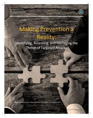 Making Prevention a Reality: Identifying, Assessing, and Managing the Threat of Targeted Attacks