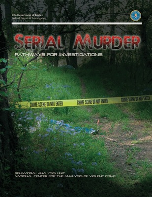 Serial Murder: Pathways for Investigations