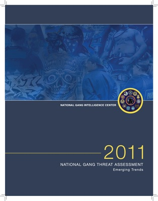 2011 National Gang Threat Assessment a Emerging Trends