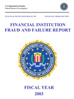 Financial Institution Fraud and Failure Report 2003