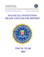 Financial Institution Fraud/Failure Report - 2004 (pdf)