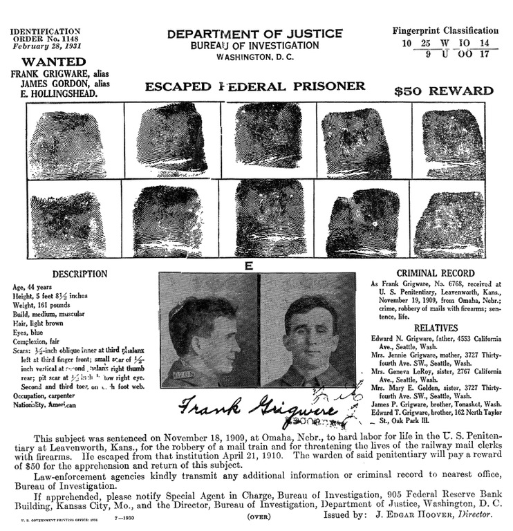 Frank Grigware was serving a life sentence for robbing a mail train in Nebraska when he escaped from the United States Penitentiary in Leavenworth in 1910.