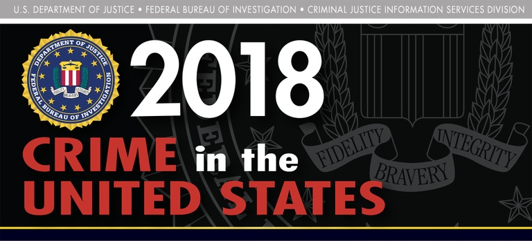 Graphic from the 2018 Uniform Crime Reporting Program's Crime in the United States report.