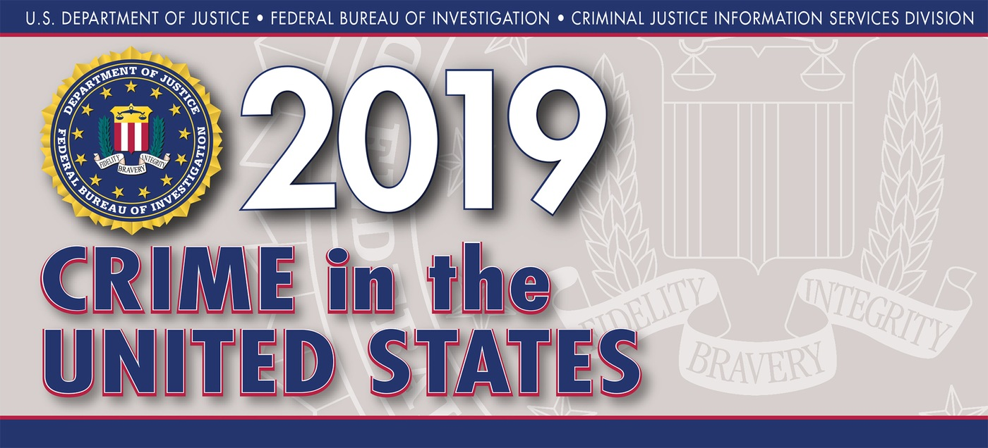 Graphic from the 2019 Uniform Crime Reporting Program's Crime in the United States Report