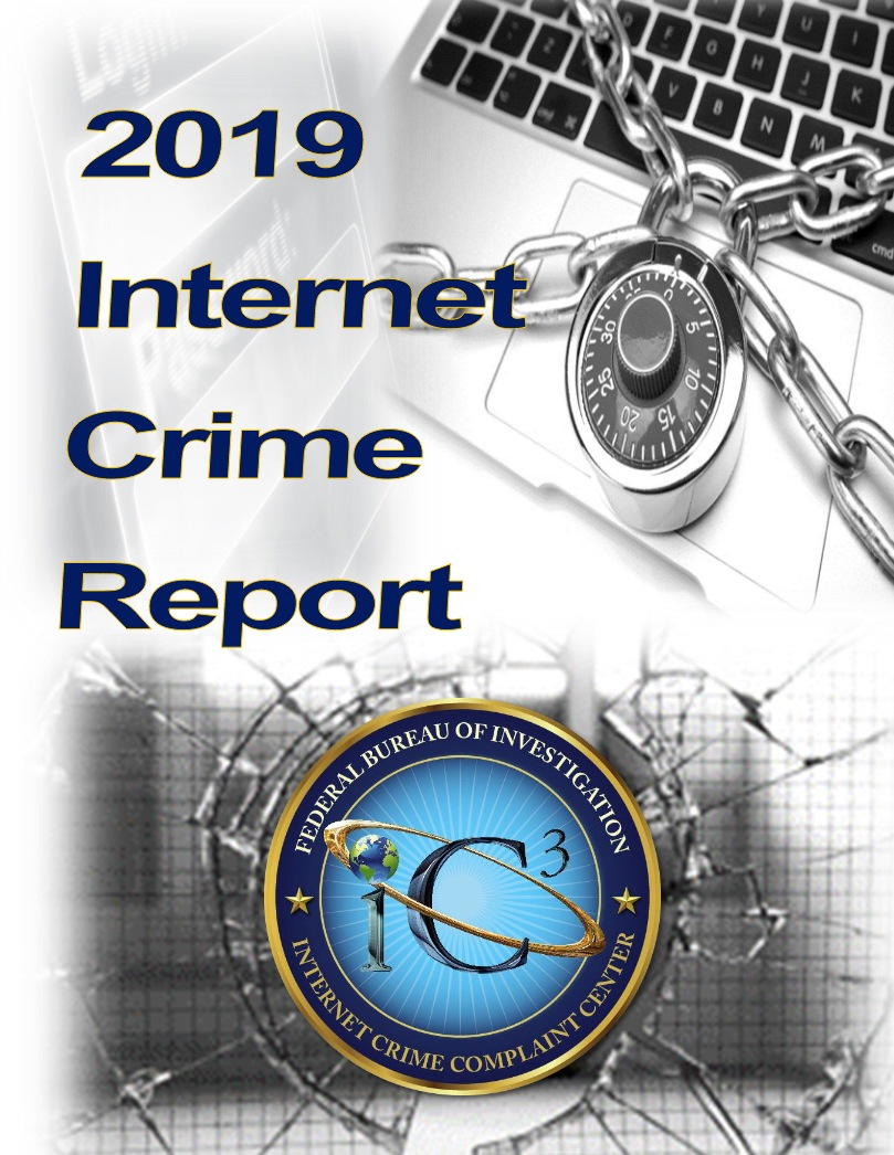 Cover of the 2019 Internet Crime Report from the Internet Crime Complaint Center (IC3)