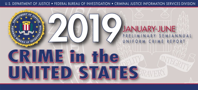 Graphic from the 2019 Preliminary Semiannual Uniform Crime Reporting Program's Crime in the United States Report.