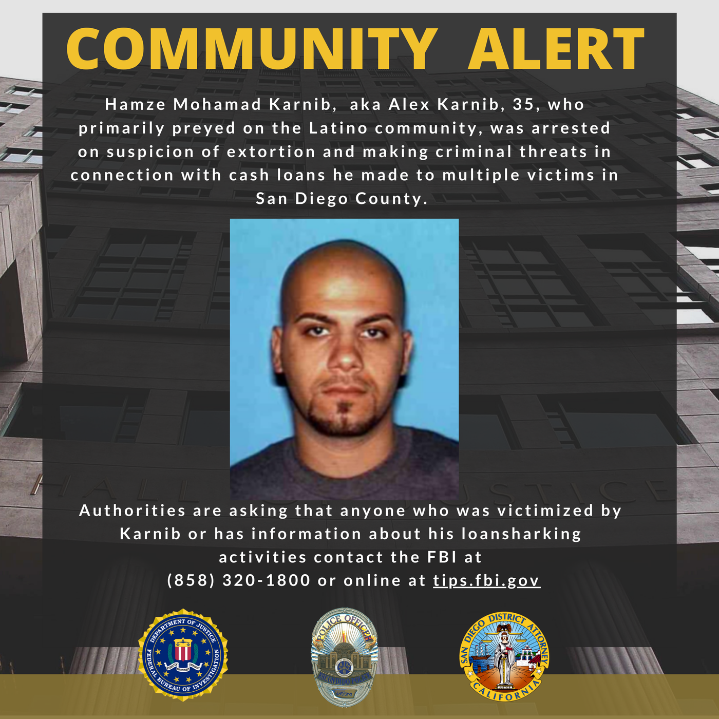 A community alert issued by FBI San Diego seeking information from victims of Alex Karnib.
