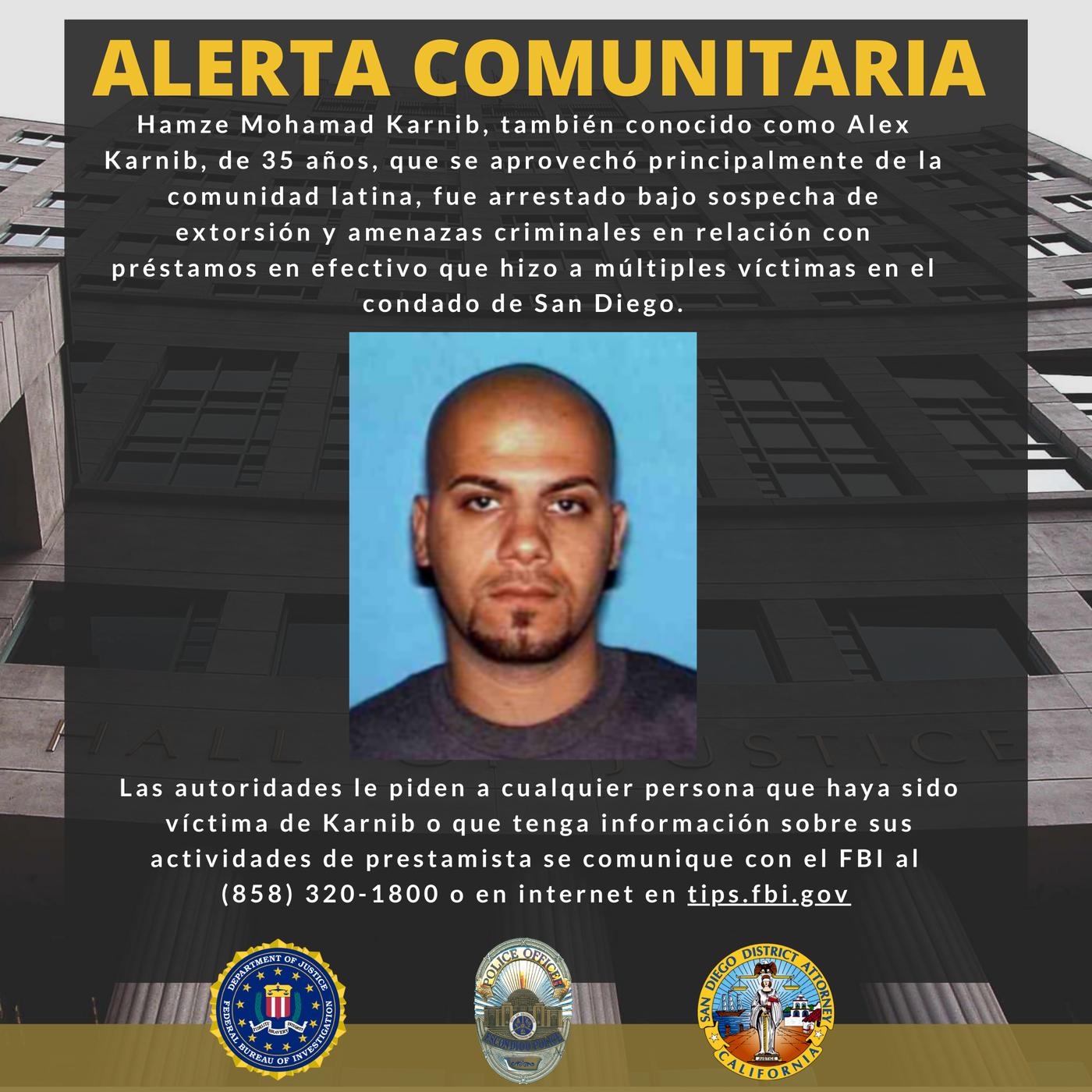 Una alerta comunitaria de FBI San Diego para informacion de las victimas de Alex Karnib.