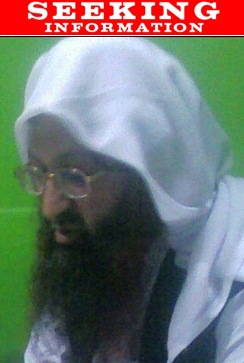 Shaykh Aminullah is wanted for questioning in connection with providing material support to Al Qaeda, the Taliban and anti-coalition militias, with the aid of a Pakistan-based terrorist group, Lashkar-e-Tayyiba (LeT). Shaykh Aminullah is the founder and director of the Ganj Madrassa, a religious institution, and operates as a financier, recruiter and weapons facilitator for the Madrassa.