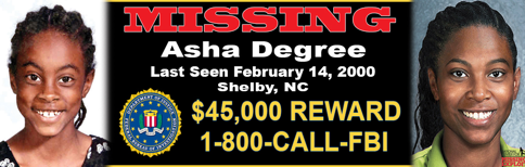 The FBI Child Abduction Rapid Deployment (CARD) team is in Cleveland County to assist in the ongoing search for Asha Degree, who was last seen February 14, 2000.