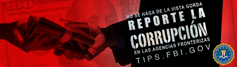 Report Border Corruption banner, in Spanish