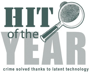 Hit of the Year: Crime Solved Thanks to Latent Technology graphic (from CJIS Link article)