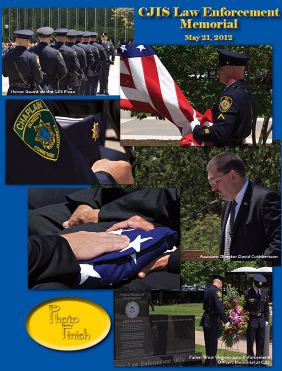 Six image from the CJIS law enforcement memorial on May 21, 2012 showing U.S. flags, speakers, wreath laying, and more (from CJIS Link article).