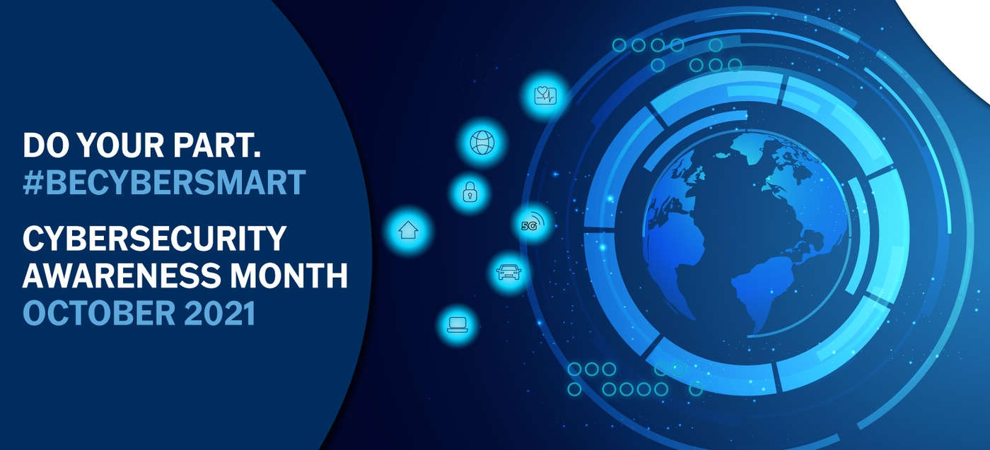 Cybersecurity Awareness Month October 2021 graphic stating Do Your Part. #BeCyberSmart