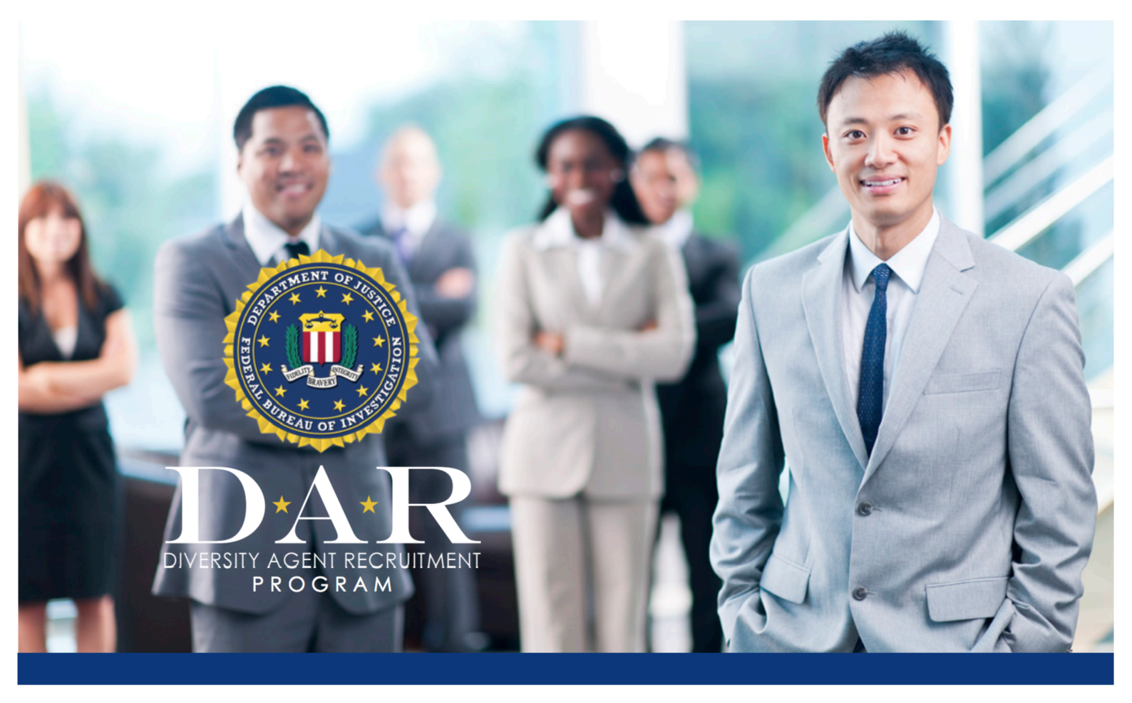 Through the Diversity Agent Recruitment (DAR) program, we want to collaborate with your organization to attract diverse, qualified applicants to the special agent role.