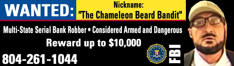 "Digital Billboards to Bring Attention to ""The Chameleon Beard Bandit"""
