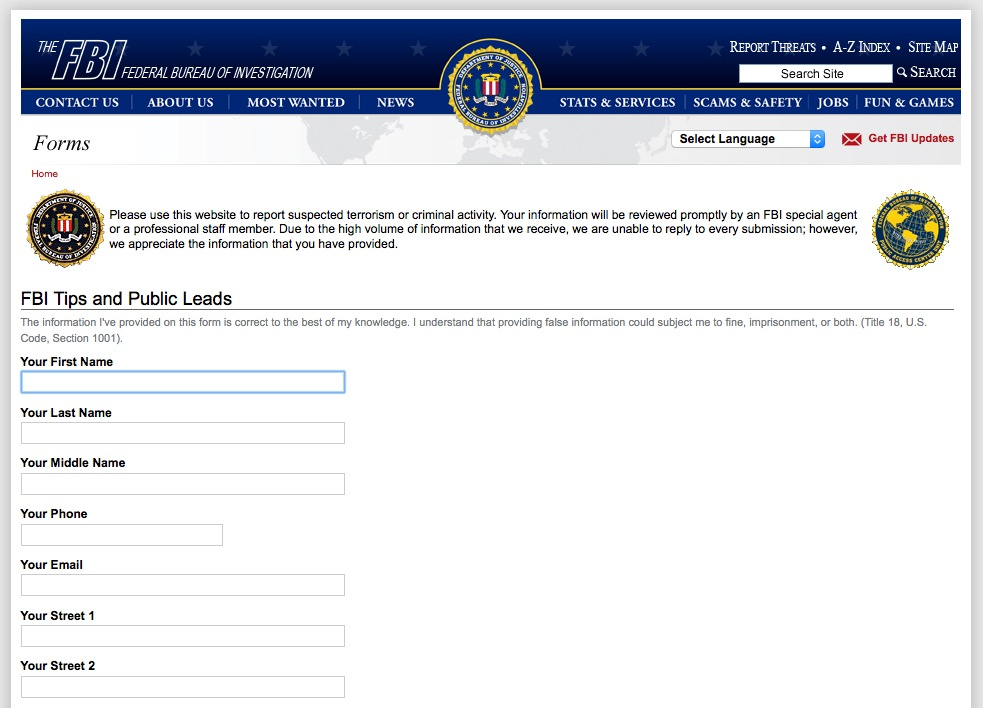 The FBI's global tip line, at tips.fbi.gov, was established in 2001 after the 9/11 terrorist attacks.