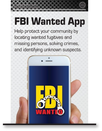 Trifold brochure describing usage, benefits, and features of the FBI Wanted mobile application for iOS and Android devices.