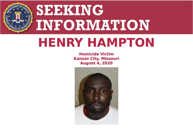 The Federal Bureau of Investigation's Kansas City Field Office, along with the Kansas City Police Department in Missouri, are seeking the public's assistance in identifying the unknown individuals responsible for the murder of Henry Hampton on August 4, 2020.