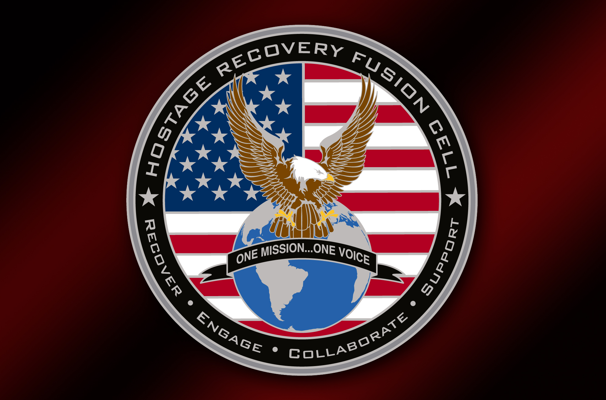 Hostage Recovery Fusion Cell seal with images of globe, bald eagle, and American flag; text includes Recover, Engage, Collaborate, Support, One Mission…One Voice.