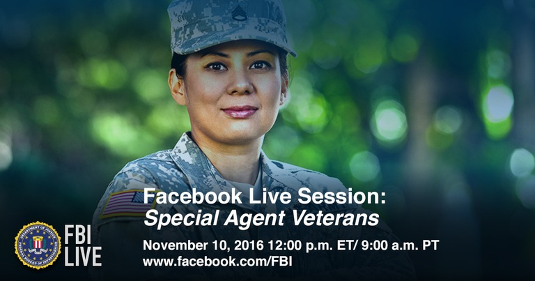 Graphic depicting a woman in the military with text in foreground promoting a November 10, 2016 Facebook Live session with special agent veterans on facebook.com/fbi.