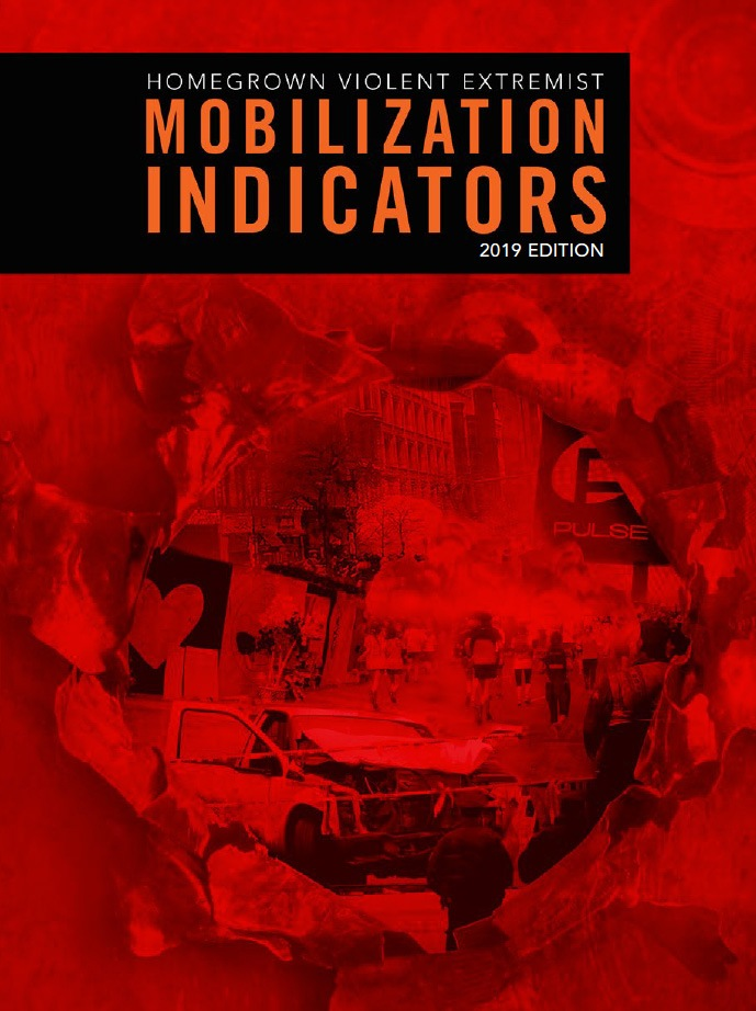 Cover of Homegrown Violent Extremist Mobilization Indicators, 2019 Edition, booklet, produced by the FBI, the National Counterterrorism Center, and the Department of Homeland Security.