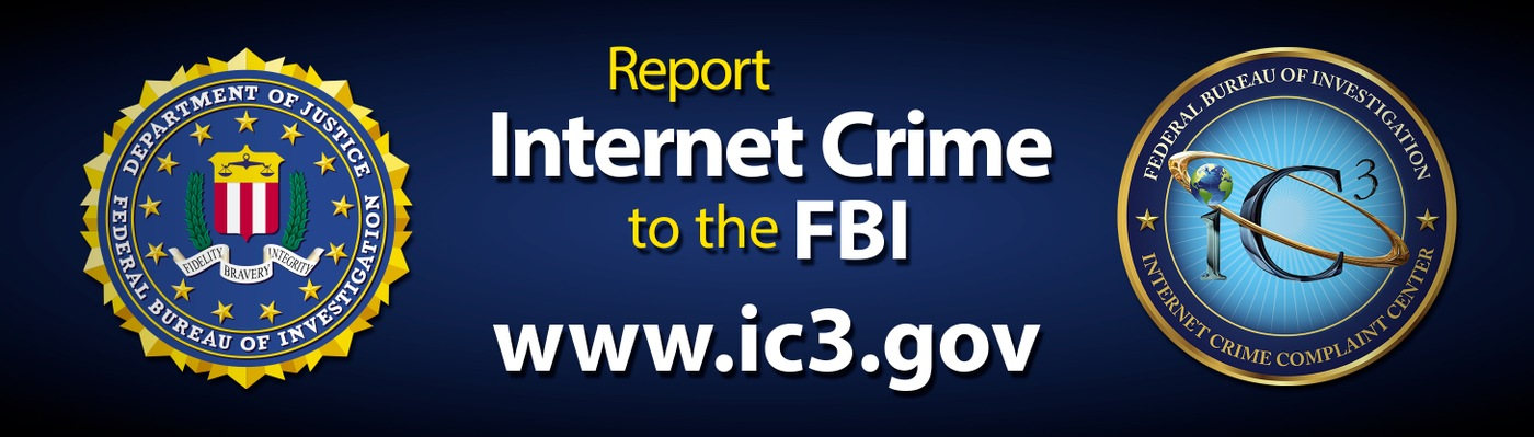 Depiction of digital billboard being used in campaign to encourage the public to report Internet crime to the FBI's Internet Crime Complaint Center (IC3).