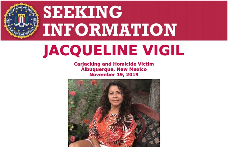 Jacqueline Vigil, who was 55 years old at the time of her death, was the mother of two New Mexico State Police Officers. She was fatally shot in her driveway while in her 2006 Cadillac sedan on November 19, 2019. Eight days later, police located and recovered a Jeep they believe was involved in the homicide.