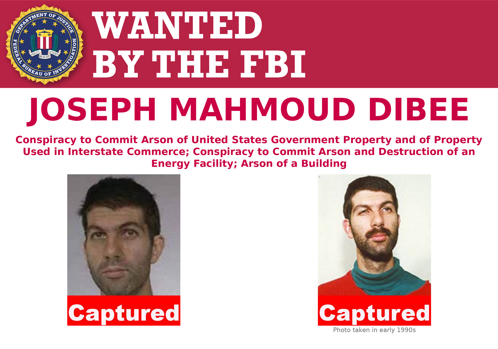 Joseph Mahmoud Dibee, one of two remaining fugitives linked to a domestic terrorism group that carried out dozens of criminal acts in the late 1990s, ranging from vandalism to arson, has been apprehended—with help from the Cuban government.