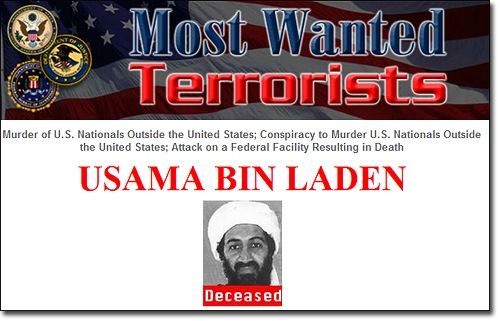 Most Wanted Terrorists poster of the deceased Usama Bin Laden.