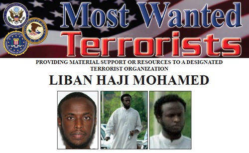Liban Haji Mohamed is wanted for allegedly providing material support to Harakat Shabaab Al-Mujahidin, also known as Al-Shabaab and Al-Qaeda. Mohamed is believed to have left the U.S. on July 5, 2012, with the intent to join Al-Shabaab in East Africa.