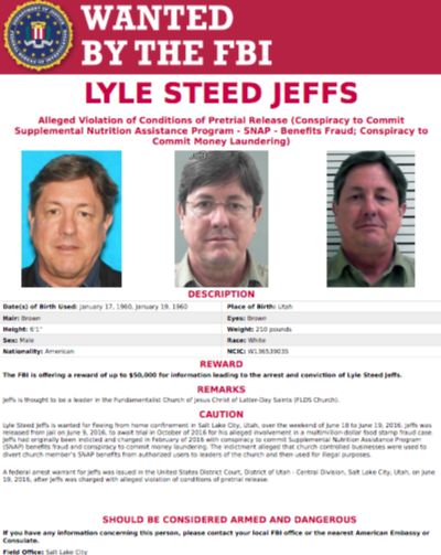 The FBI is offering a reward of up to $50,000 for information leading to the arrest and conviction of Lyle Steed Jeffs, believed to be a leader in the Fundamentalist Church of Jesus Christ of Latter-Day Saints (FLDS).