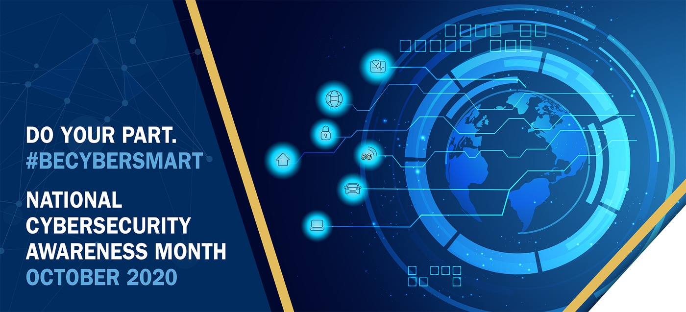 Graphic depicting a blue globe for National Cyber Security Awareness Month 2020