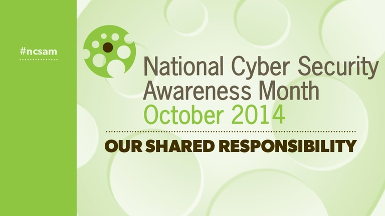 National Cyber Security Awareness Month 2014