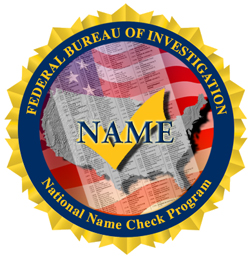 The mission of the National Name Check Program (NNCP) is to disseminate information from FBI files in response to name check requests received from federal agencies.
