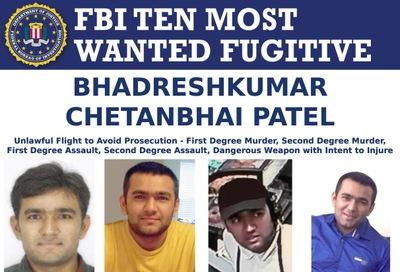 Wanted by the FBI: Top Ten Fugitive Bhadreshkumar Chetanbhai Patel