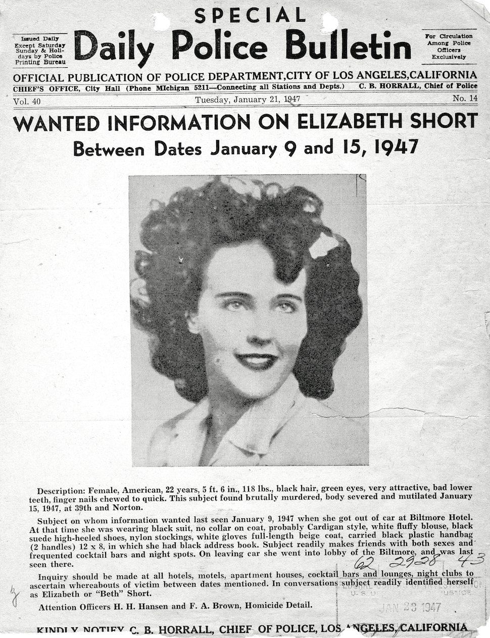 "Los Angeles Police Department wanted flyer on Elizabeth Short, aka the ""Black Dahlia,"" who was brutally murdered in January 1947. The FBI supported the Los Angeles Police Department in the case, including by identifying Short through her fingerprints that were on file with the Bureau."