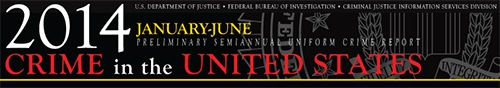 Preliminary Semiannual UCR, January-June 2014