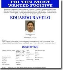 Barrio Azteca leader Eduardo Ravelo was added to the Ten Most Wanted list in 2009.