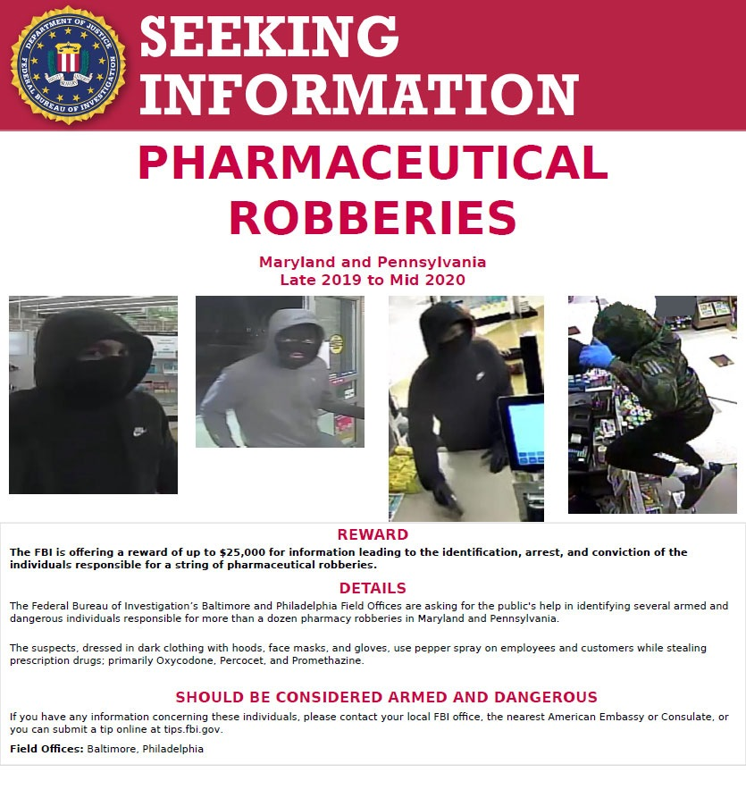 Seeking Information - Pharmaceutical Robberies in Pennsylvania and Maryland.