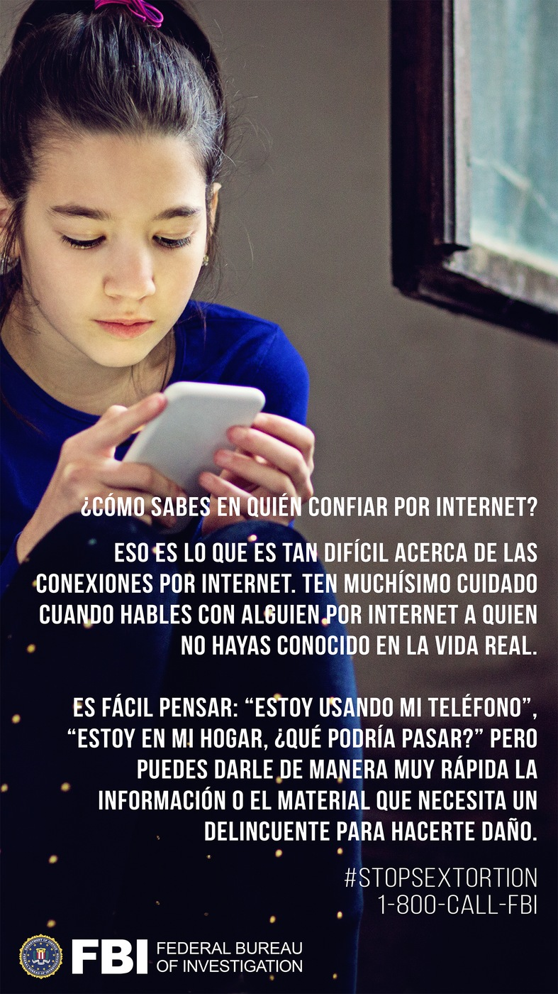Stock image of girl on smartphone with the Spanish translation of the following text: How do you know who can be trusted online? That's what is so hard about online connections. Be extremely cautious when you are speaking with someone online who you have not met in real life. It's easy to think: I'm on my phone, in my own house, what could possibly happen? But you can very quickly give a criminal the information and material he needs to do you harm.