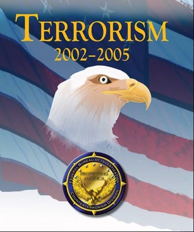"Report Cover with Head of Bald Eagle over US Flag Background, and Words: ""Terrorism 2002-2005"""