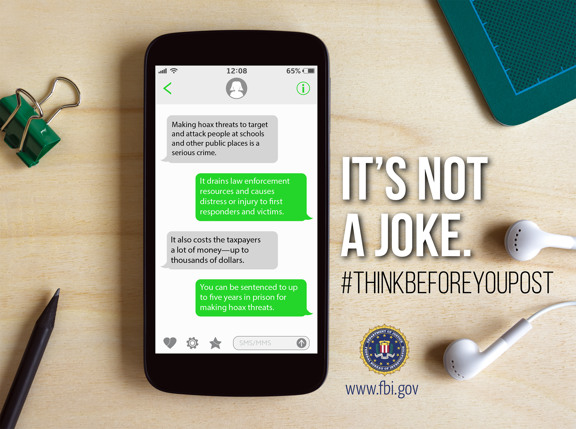 Informational graphic depicting a cell phone texting conversation that states the fact that making hoax threats against schools and other public places is a serious federal crime.