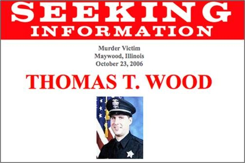 "A brief snippet of the ""Seeking Information"" poster for slain Illinois police officer Thomas T. Wood."